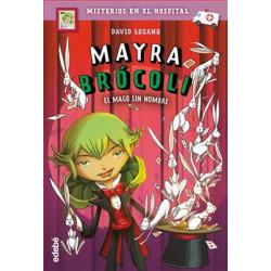 Libro 3. Mayra Brócoli y el...