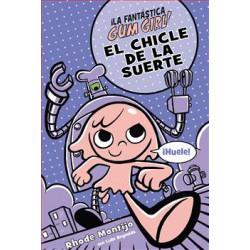 Libro Gum Girl 2. El chicle...
