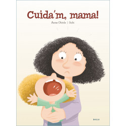 Cuida'm, mama!
